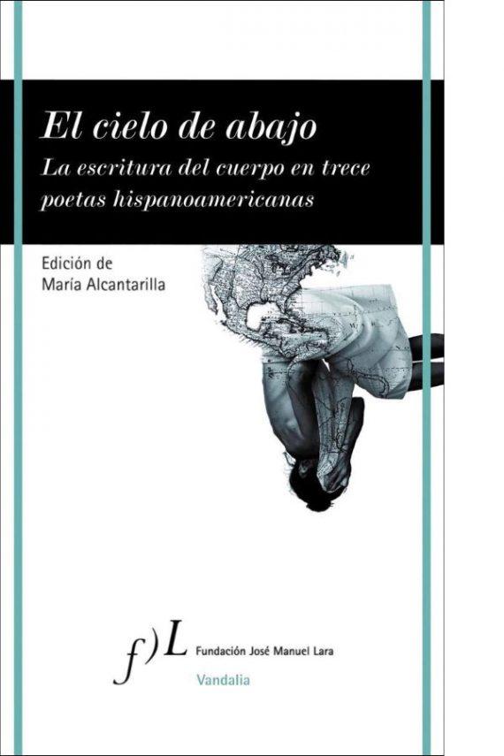La escritura del cuerpo en trece poetas hispanoamericanas