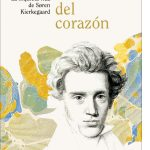 El filósofo del corazón. La inquieta vida de Sören Kierkegaard