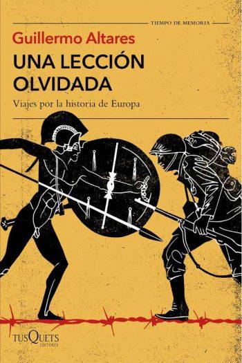 Una lección olvidada. Viajes por la historia de Europa