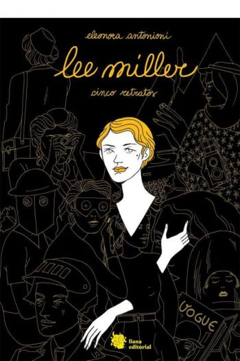 Lee Miller. Cinco retratos