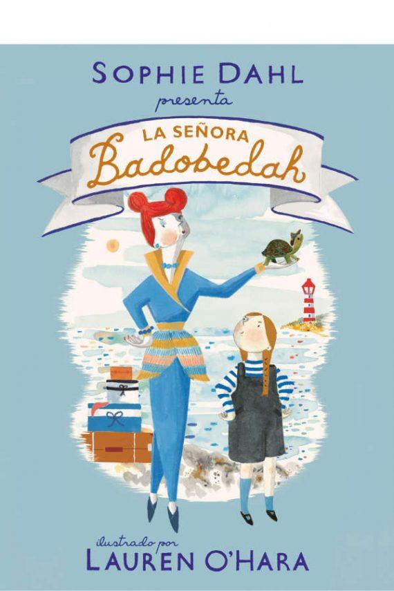 La señora Badobedah