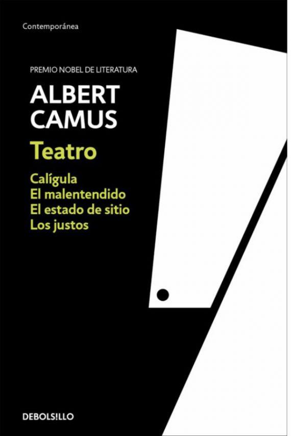 Teatro (Calígula, El malentendido, Los justos y El estado de sitio)