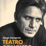 Teatro completo. Jorge Semprún