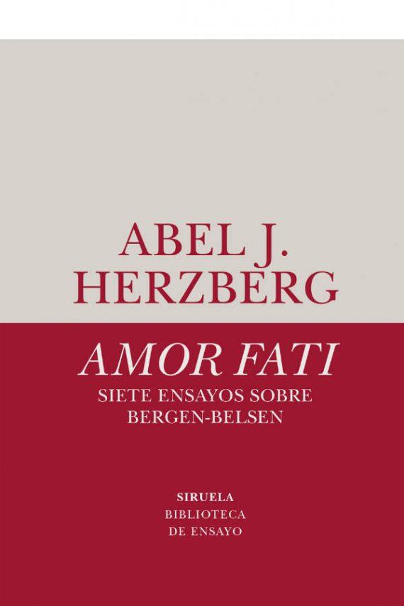 Amor fati. Siete ensayos sobre Bergen-Belsen