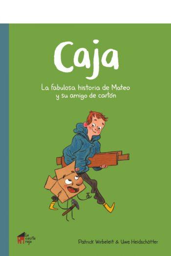Caja: la fabulosa historia de Mateo y su amigo de cartón