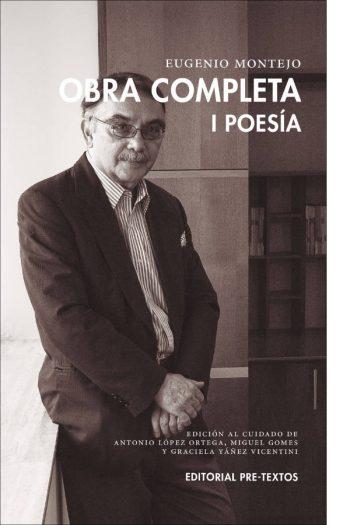 Obra completa I Poesía. Eugenio Montejo