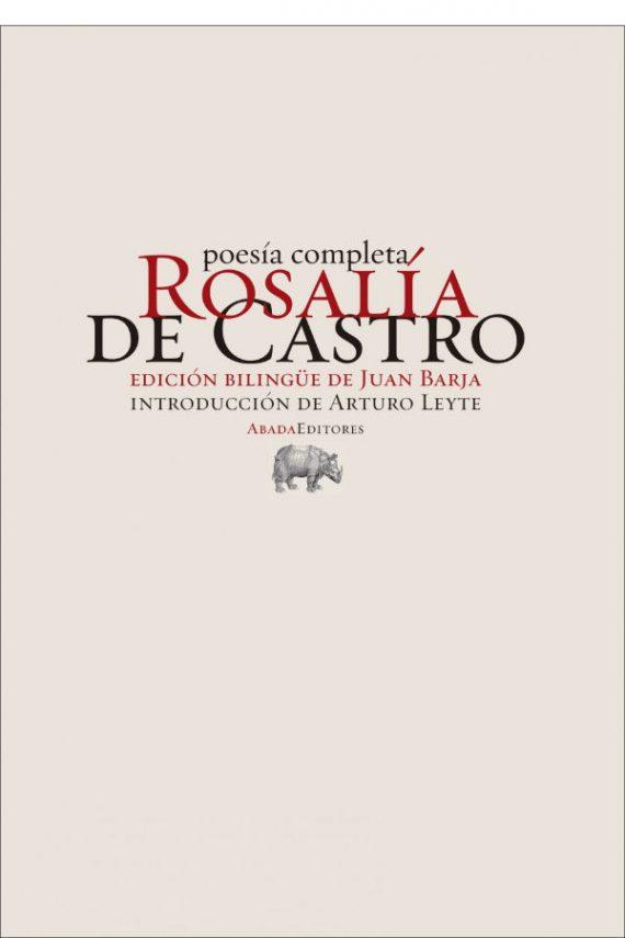 Poesía completa. Rosalía de Castro
