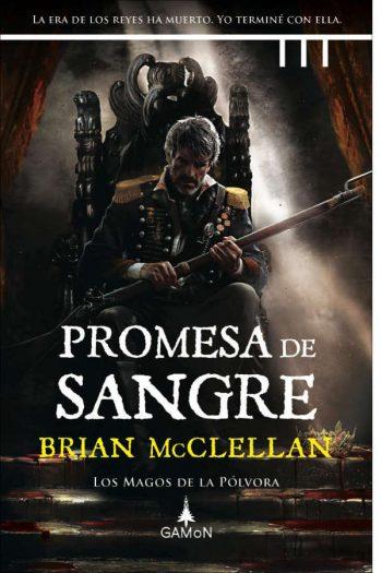 Promesa de sangre (Los Magos de la Pólvora 1)