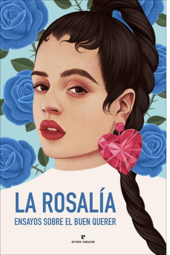 La Rosalía. Ensayos sobre el buen querer