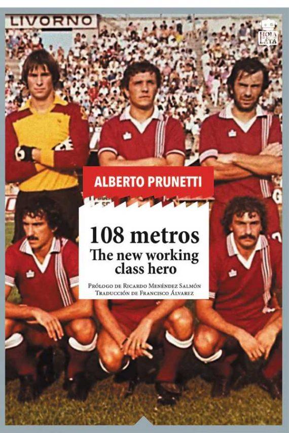 108 metros. The new working class hero