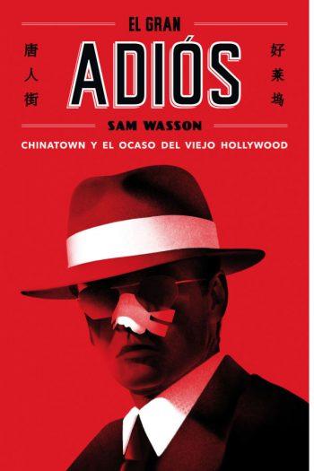 El gran adiós Chinatown y el ocaso del viejo Hollywood
