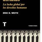 Un mundo dividido. La lucha global por los derechos humanos