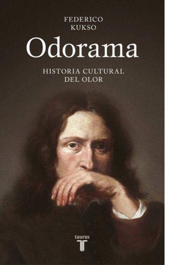 Odorama. Historia cultural del olor