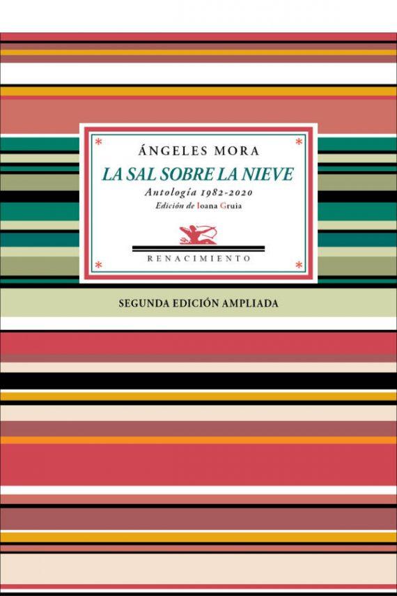 La sal sobre la nieve. Antología poética 1982-2020