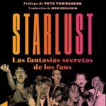 Starlust. Las fantasías secretas de los fans