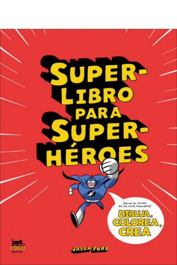 Superlibro para superhéroes