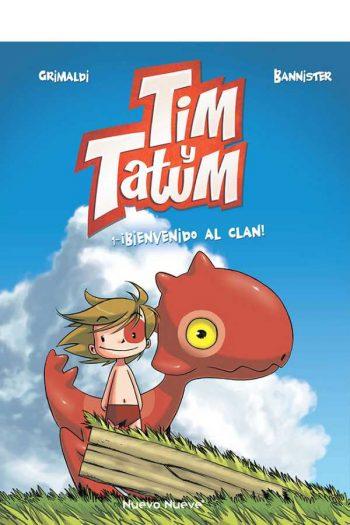 Tim y Tatum #1. ¡Bienvenido al clan!