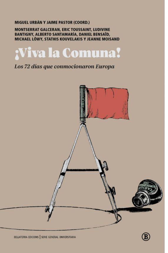 ¡Viva la Comuna! Los 72 días que conmocionaron Europa