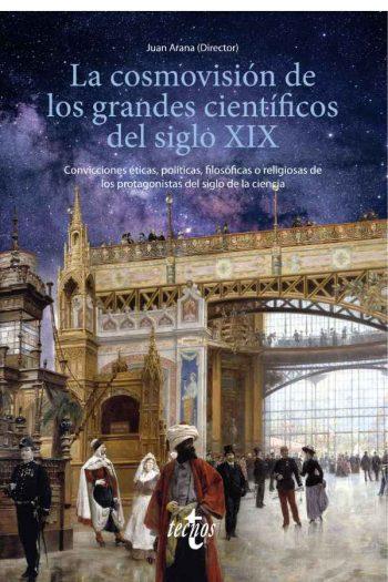 La cosmovisión de los grandes científicos del siglo XIX