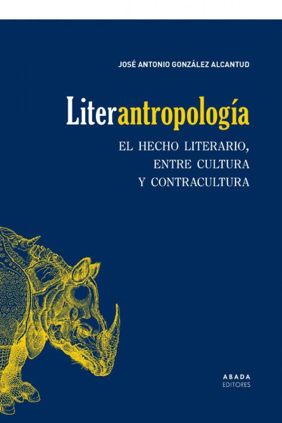 Literantropología. El hecho literario, entre cultura y contracultura