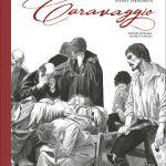 Caravaggio (Integral en blanco y negro)