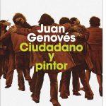 Juan Genovés. Ciudadano y pintor