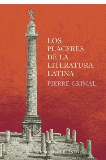 Los placeres de la literatura latina