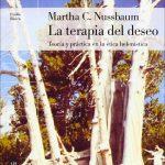La terapia del deseo. Teoría y práctica en la ética helenística
