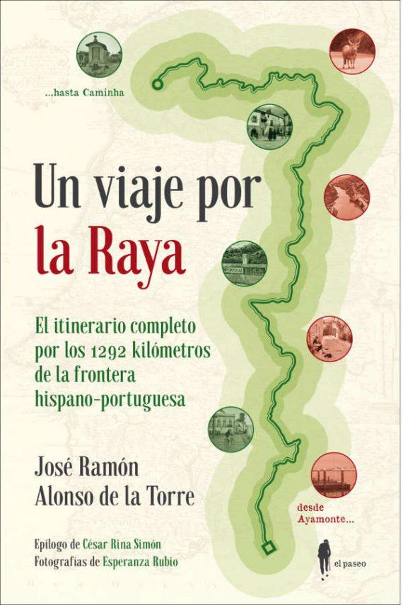 Un viaje por la Raya