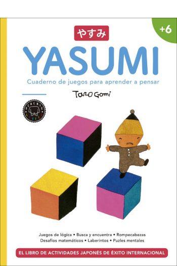 Yasumi +6. Cuaderno de juegos para aprender a pensar