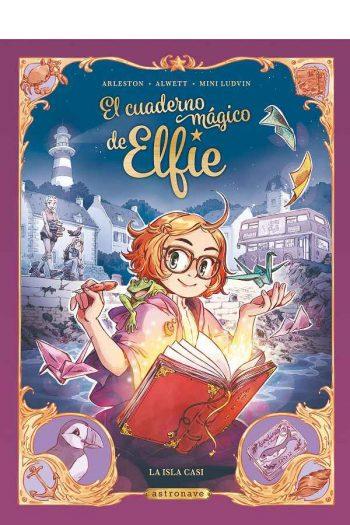 El cuaderno mágico de Elfie #1 La isla Casi