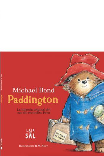 Paddington. La historia original del oso del recóndito Perú