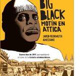 Big Black. Motín en Attica