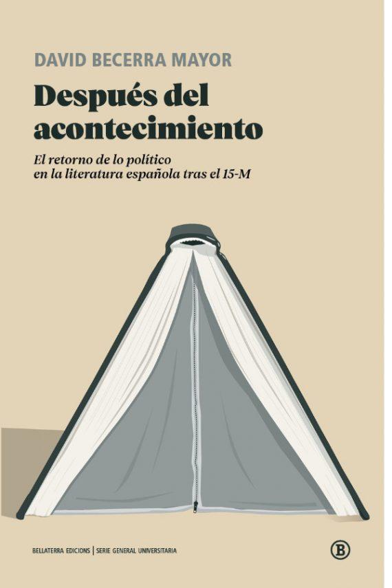 Después del acontecimiento. El retorno de lo político en la literatura española tras el 15M
