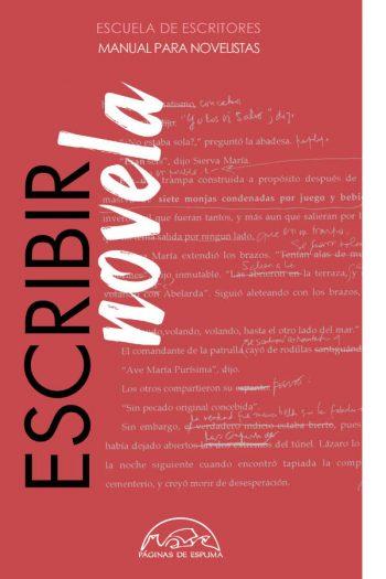 Escribir novela. Manual para novelistas