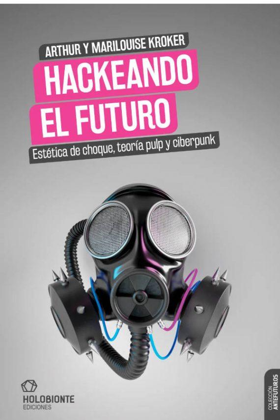 Hackeando el futuro