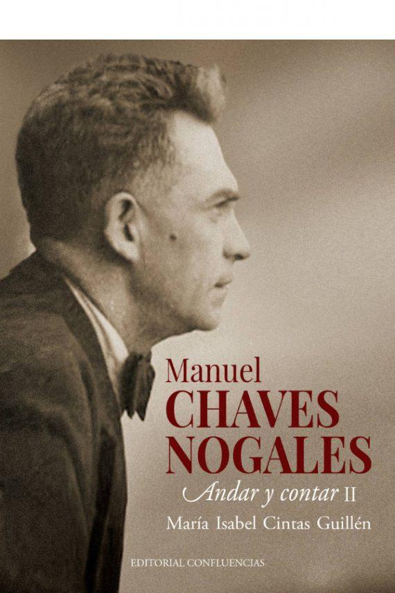 Manuel Chaves Nogales (vol. II). Andar y contar