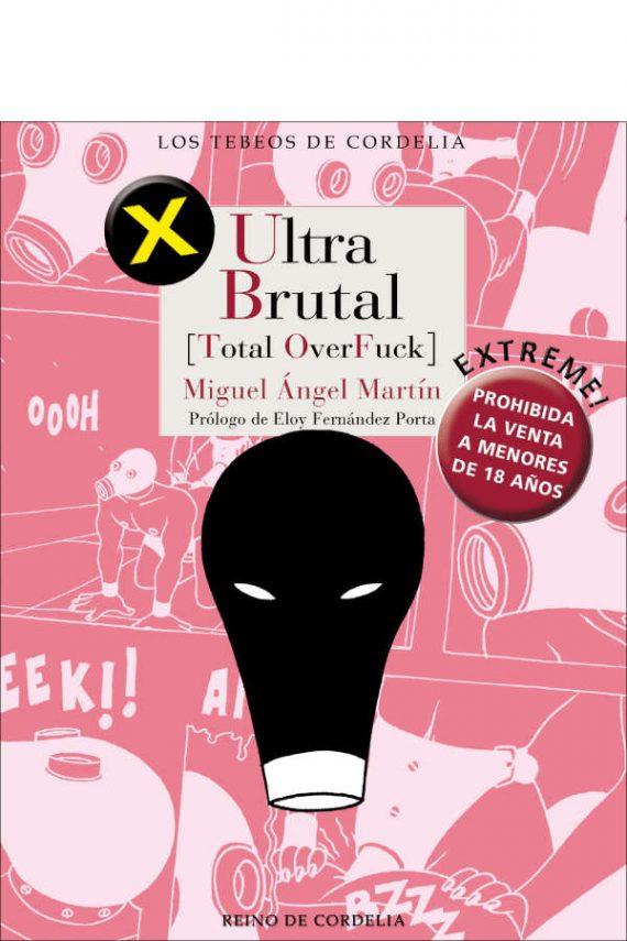Ultra Brutal. Total OverFuck